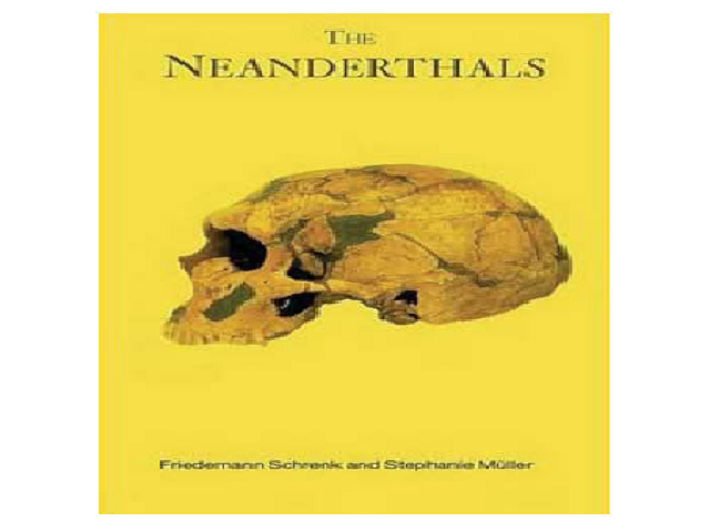 Müller, S. & F. Schrenk. 2008. The Neanderthals. – London & New York, Routledge